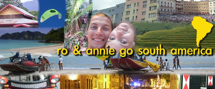 Ro & Annie Go South America