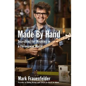 Made by Hand book by Mark Frauenfelder