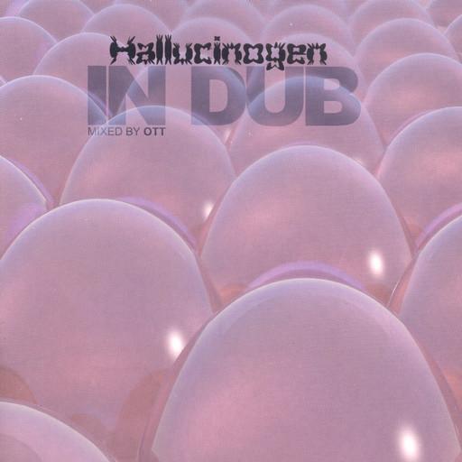 Hallucinogen Hallucinogen+in+dub