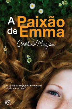 O que andas a ler? A+Paix%C3%A3o+de+Emma+-+Charlotte+Bingham