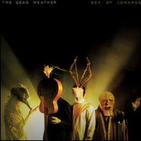 The Dead Weather - Sea Of Cowards