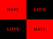 HATE LOVELOVE HATE. Just know, of when you say the word HATE, . hate love love hate