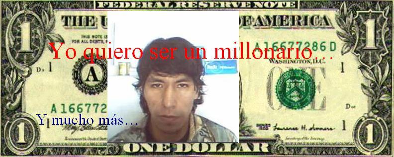 yo quiero ser un millonario