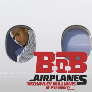 B.o.B. - Airplanes feat. Hayley Williams