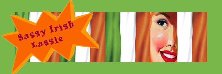 Sassy Irish Lassie