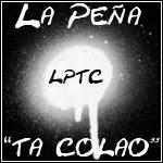 """La Peña """"Ta Colao"""""""