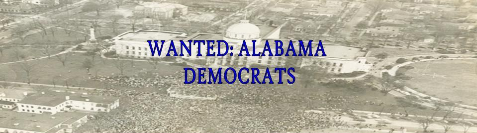 Wanted: Alabama Democrats