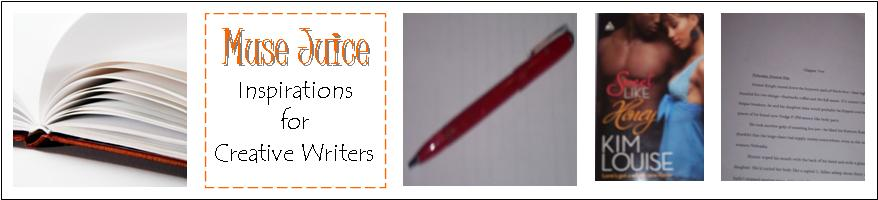 Muse Juice: Inspirations for Creative Writers