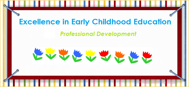 Excellence in Early Childhood Education