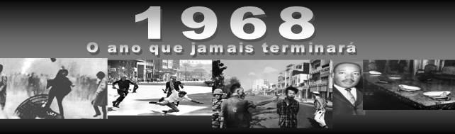 68: O ano que jamais terminará