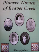 PIONEER WOMEN OF BEAVER CREEK