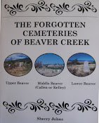THE FORGOTTEN CEMETERIES OF BEAVER CREEK