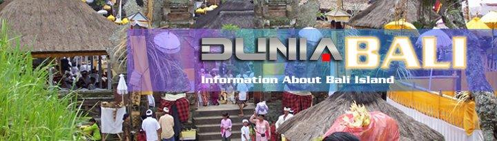 DUNIA Bali -  Information About Bali Island