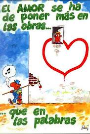El amor se ha de poner más en las obras...
