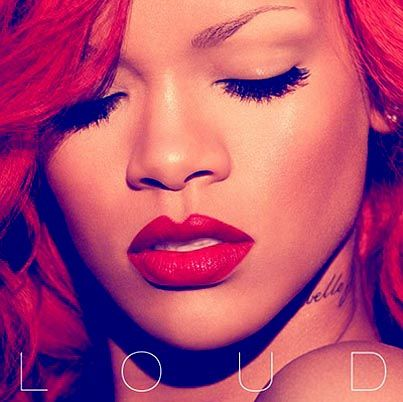 rihanna loud album artwork. rihanna loud album cover art.
