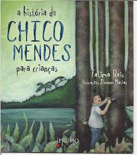 A História de Chico Mendes para Crianças