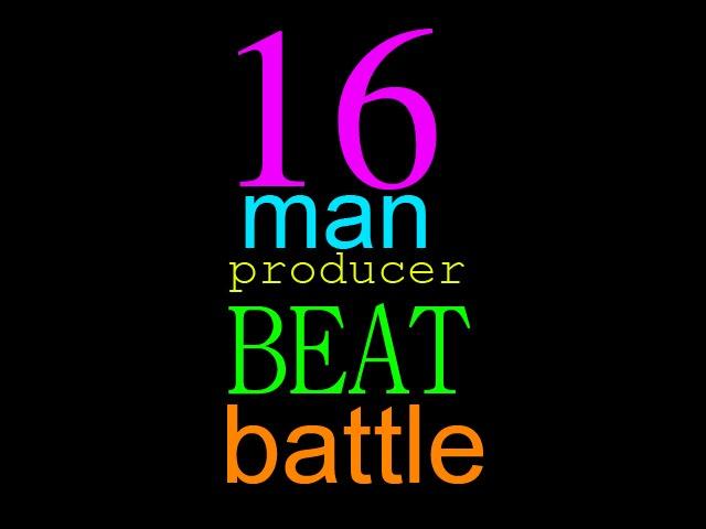 16 producer beat battle! 16man
