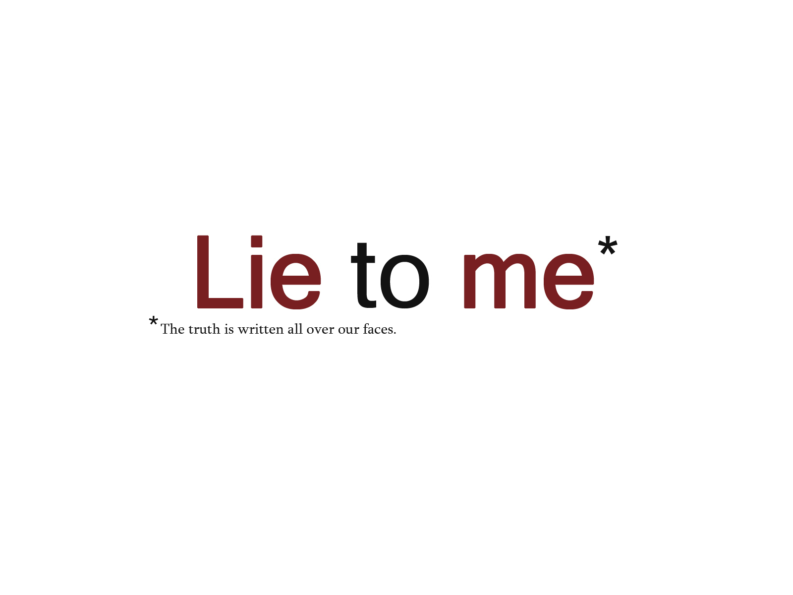 lying ways we lie How to lie with statistics just for interest, we looked at some ways to deceive using statistics the little book, how to lie with statistics was written about 1954.