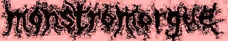 MONSTROMORGUE