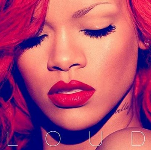 Check out the cover art for Rihanna's upcoming fifth studio album, 'Loud