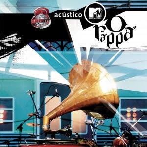 http://1.bp.blogspot.com/_MUFG2T_hXIk/R4fcc06gzaI/AAAAAAAAADQ/K_1i68x1Z8o/s320/O+Rappa+-+Acustico+MTV+2005.jpg