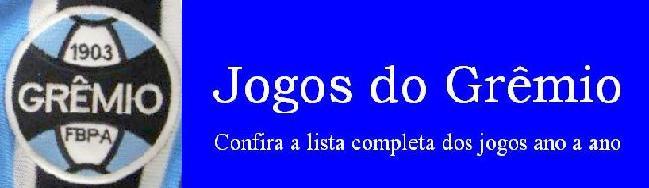 Resultados de todos os jogos do Grêmio na história