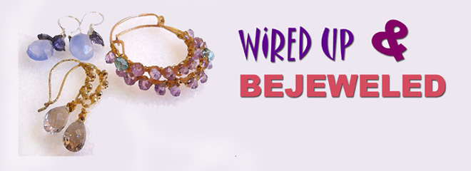 Wired Up & Bejeweled