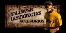 ACCESORIOS KILLBUSH