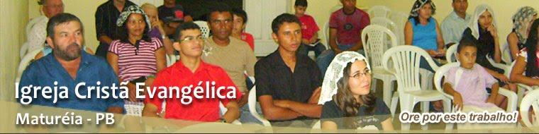 Igreja Cristã Evangélica em Maturéia