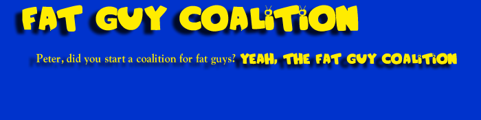 Fat Guy Coalition