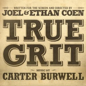 True Grit Lied - True Grit Musik - True Grit Filmmusik Soundtrack