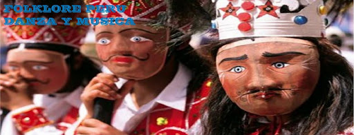 FOLKLORE PERU - MUSICA Y DANZA