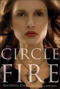 Book I Covet: Circle of Fire (Prophecy of the Sisters #3) by Michelle Zink