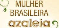 Azaleia Mulher Brasileira