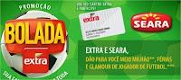 Promoção Bolada Extra e Seara