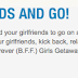 BFF Getaway!