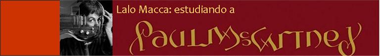 Lalo Macca: Estudiando a Paul