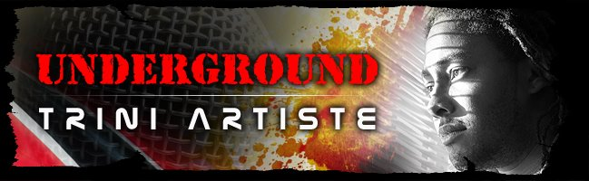 Underground Trini Artiste