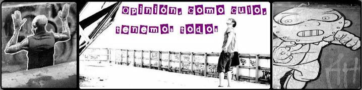 oPiNiÓn, CoMo CuLo, TeNeMoS ToDoS