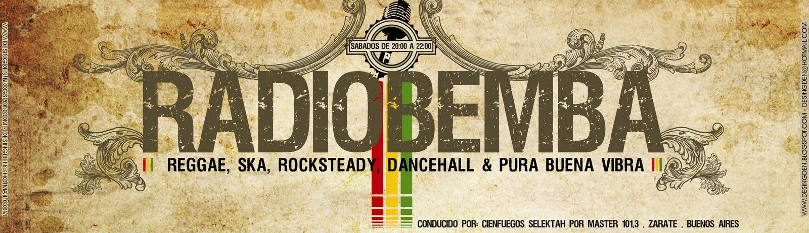 RadioBemba - reggae los Sábados de 20 a 23 hs. por FM Masters