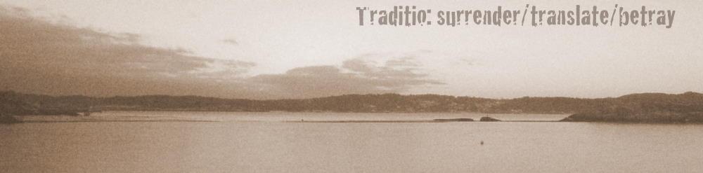 Traditio - SurrenderTranslateBetray