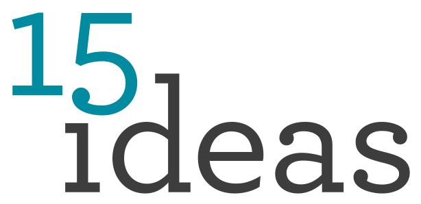 15 ideas