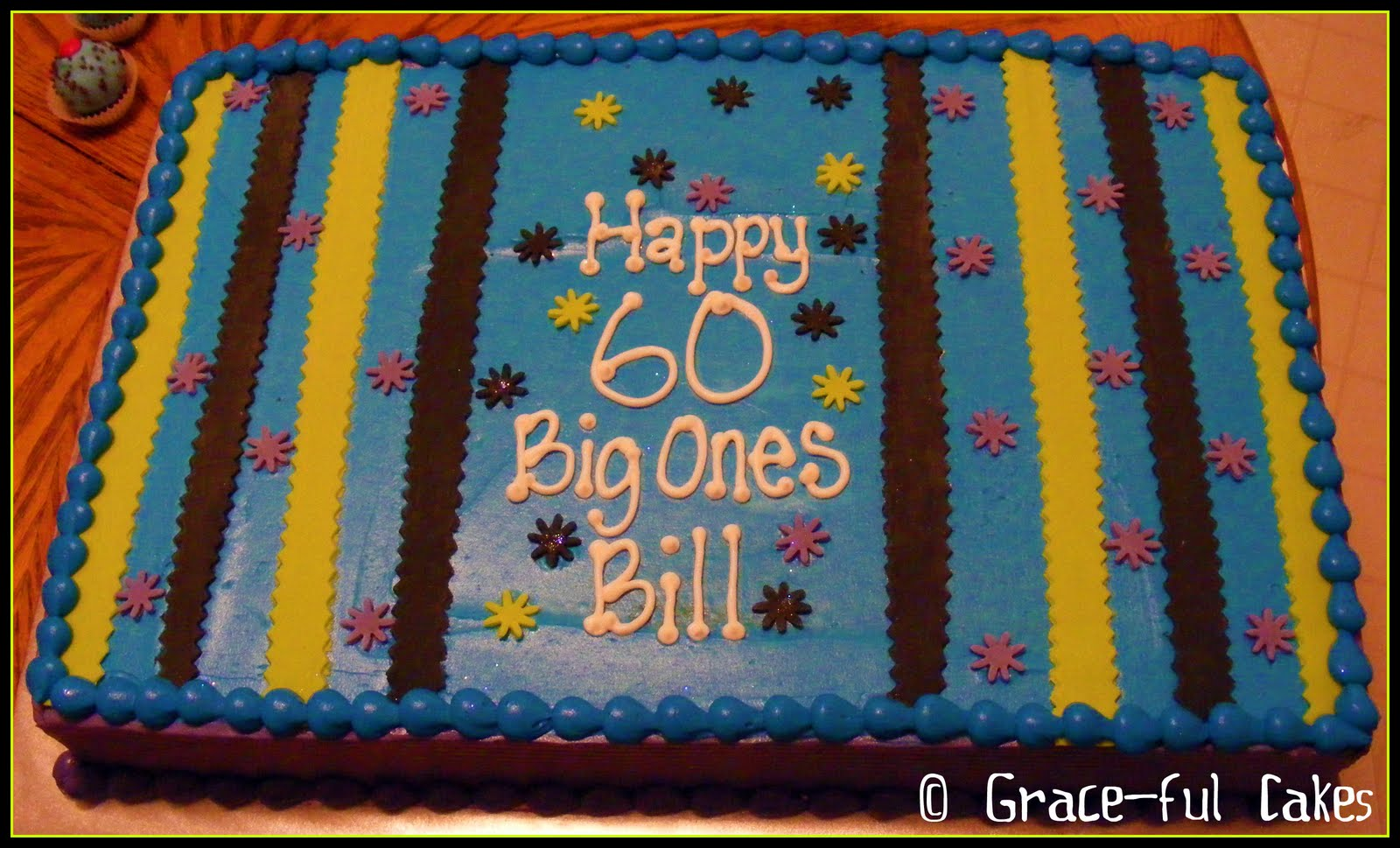 The next cake I was scheduled to work on was for a 60 year old man ...
