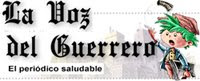 La Voz del Guerrero. El periódico Saludable