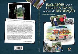 EXCURSÕES para a TERCEIRA IDADE manual de RECREAÇÃO
