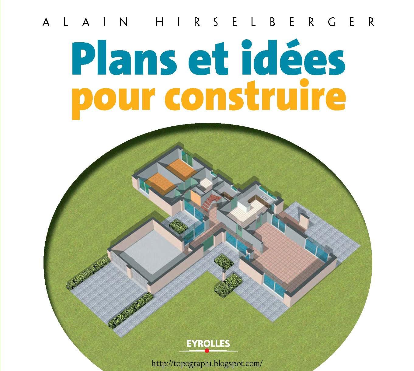 Topographie plans et idees pour construire - Plan pour construire maison ...