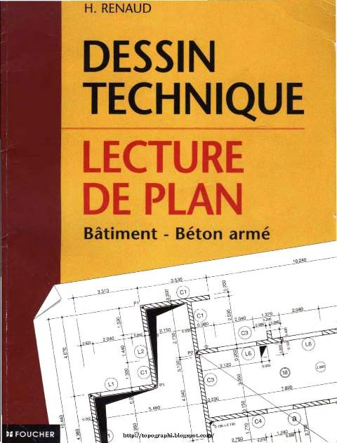 Dessin technique : Lecture de plan ; Btiment et bton arm