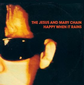 Disco JESUS & MARY CHAIN - Happy when it rains