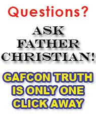 Ask Father Christian - Click here for True Teaching about your Sins.