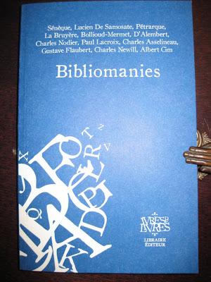 Lecture indispensable pour Bibliomanes et Bibliophiles :